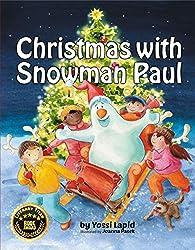 Christmas with Snowman Paul (English Edition)