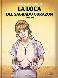 La loca del Sagrado Corazón par Alejandro Jodorowsky