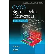 CMOS Sigma-Delta Converters: Practical Design Guide (Wiley - IEEE)