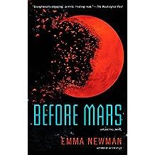 Before Mars (Planetfall Novel, A)