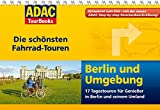ADAC TourBooks Berlin und Umgebung: Die schönsten Fahrrad-Touren
