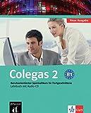 Colegas 2 Neue Ausgabe: Berufsorientierter Spanischkurs für Anfänger. Libro del alumno + CD (Klettausgabe)