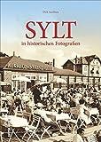 Sylt in historischen Fotografien (Archivbilder)