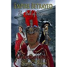 Empire Betrayed: The Fall of Sejanus (English Edition)
