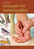 Massage mit Edelsteingriffeln - Ewald Kliegel