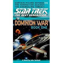 The Dominion Wars: Book 1: Behind Enemy Lines (Star Trek: The Next Generation) (English Edition)