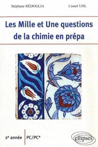 Les Mille et Une question de la chimie en prépa 2e année PC/PC*