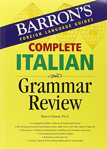 Complete Italian Grammar Review (Barron's Foreign Language Guides) by Marcel Danesi Ph.D. (2006-06-01)