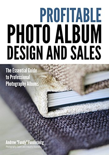 um Design and Sales: The Essential Guide to Professional Photography Albums (Professionelle Fotografie Album)