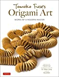 Tomoko Fuse's Origami Art: Works by a Modern Master (English Edition)