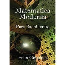 Matemática Moderna para Bachillerato