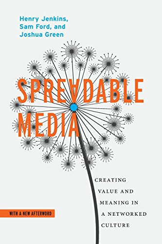 Spreadable Media: Creating Value and Meaning in a Networked Culture (Postmillennial Pop) por Henry Jenkins
