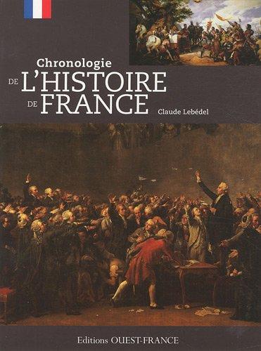 Chronologie de l'histoire de France par Claude Lebédel