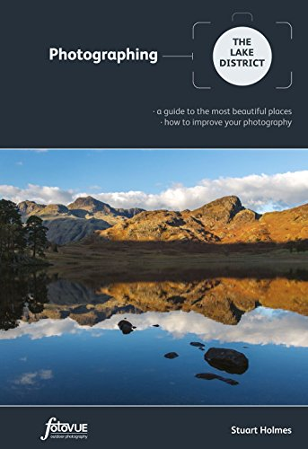Photographing the Lake District (Fotovue Photographing Guide) by Stuart Holmes (27-Aug-2014) Paperback