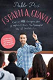 Espabila chaval: Cómo NO suspender y aprovechar tu tiempo en el instituto (Fuera de Colección)