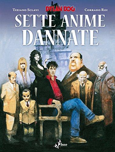 Dylan Dog. Sette anime dannate
