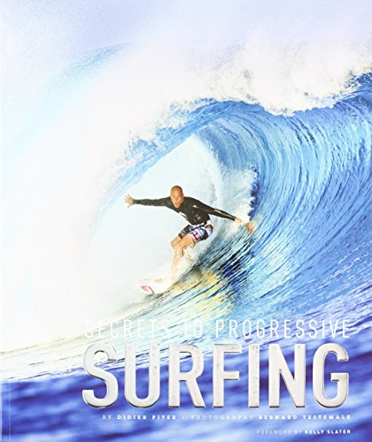 Secrets to Progressive Surfing por Didier Piter