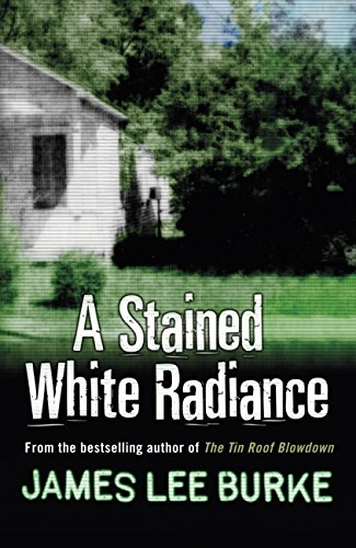 A Stained White Radiance (Dave Robicheaux Book 5) (English Edition) -