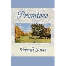 Promises by Wendi Sotis (2011-07-08)