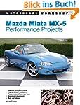 Mazda Miata MX-5 Performance Projects...