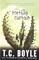 The Tortilla Curtain: Schulausgabe für das Niveau C1, ab dem 6. Lernjahr. Ungekürzer englischer Originaltext mit Annotationen
