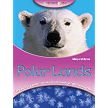 Polar Lands (Science Kids) by Margaret Hynes (2007-11-15)