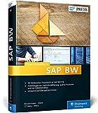 Praxishandbuch SAP BW: Administration, ETL-Prozesse und Datenmodellierung in Business Warehouse 7.4 (SAP PRESS)