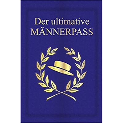 Der Ultimative Mannerpass Pdf Download Charleymaverick