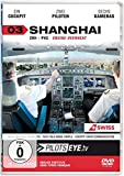 PilotsEYE.tv 03. SHANGHAI: Zuerich - Shanghai A340. Cockpitflight SWISS A340 Engine Out | Bonus: Crew Visit Expo 2010 [Edizione: Germania]