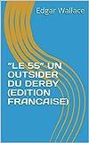 'LE 55' UN OUTSIDER DU DERBY (EDITION FRANCAISE)