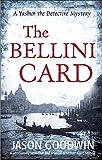 The Bellini Card (Yashim the Ottoman Detective)