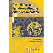 Funktionentheorie erkunden mit Maple (Springer-Lehrbuch) (German Edition)