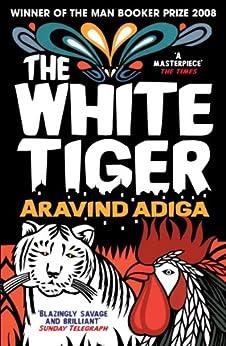 The White Tiger by [Adiga, Aravind]