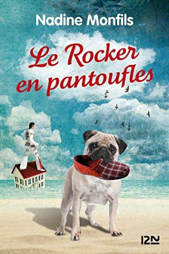 Le rocker en pantoufles par Nadine MONFILS