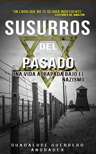 Susurros del pasado por Guadalupe Guerrero Andrades