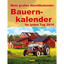 Mein großer Abreißkalender Bauernkalender 2014