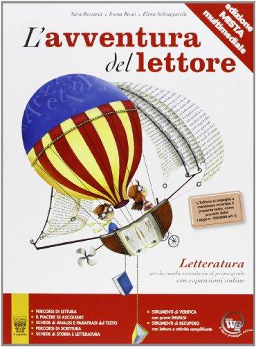 L'avventura del lettore. Antologia-Letteratura. Materiali per il docente. Per la Scuola media: 2