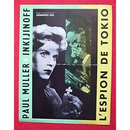 Dossier de presse de L'espion de Tokio (1954) – 31x48cm - Film de Veit Harlan avec P Muller, Inkijinoff, Söderbaum – Photos N&B + résumé scénario – Bon état.