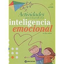 Actividades Para El Desarrollo De La Inteligencia Emocional (Valores)