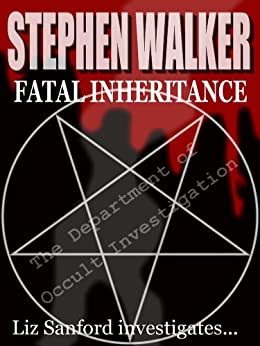 Fatal Inheritance (The Department of Occult Investigations Book 1) (English Edition) di [Walker, Stephen]