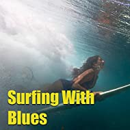Surfing With Blues