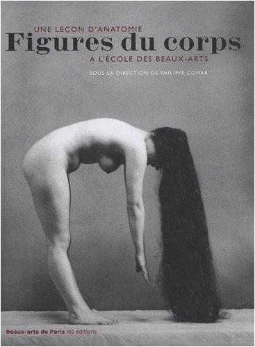 Figures du corps : Une leçon d'anatomie à l'école des Beaux-Arts