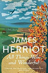 All Things Wise and Wonderful: The classic memoirs of a Yorkshire country vet (James Herriot 3) by James Herriot (2013-01-17)