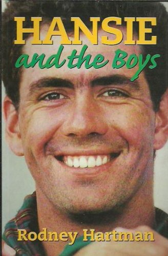 Hansie and the Boys: The Making of the South African Cricket Team por Rodney Hartman
