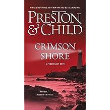Crimson Shore (Agent Pendergast series) (English Edition)