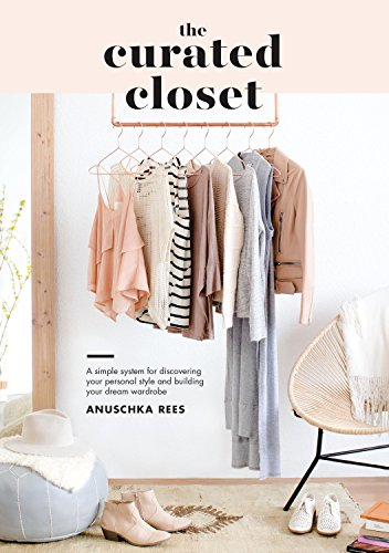 the-curated-closet-a-simple-system-for-discovering-your-personal-style-and-building-your-dream-wardr