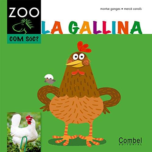 La gallina (Cavall ZOO. Com sóc?)