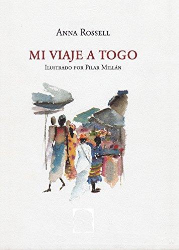 Mi viaje a Togo por Anna Rossell