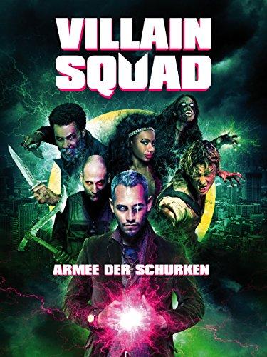 Villain Squad: Armee der Schurken