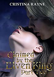 Claimed by the Elven King: Part Two (English Edition)